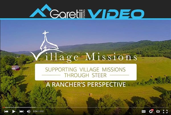 Village Missions & STEER – A Rancher's Perspective