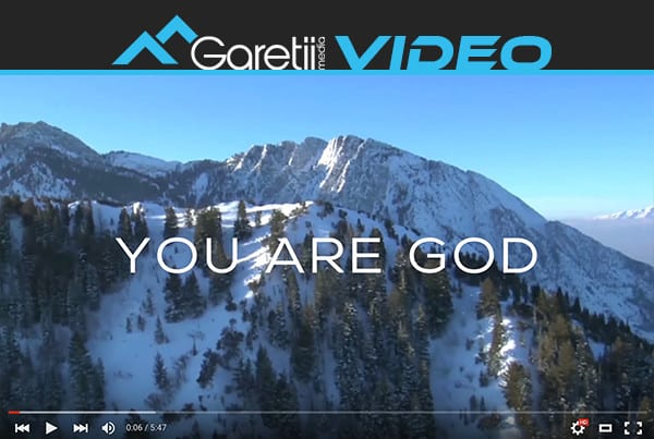 You Are God Music Video