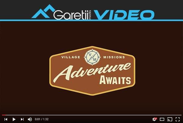 Adventure Awaits – Village Missions