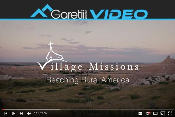 Reaching Rural America – Village Missions